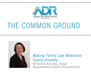 Sarah Kay Article Published by Florida Bar ADR Section